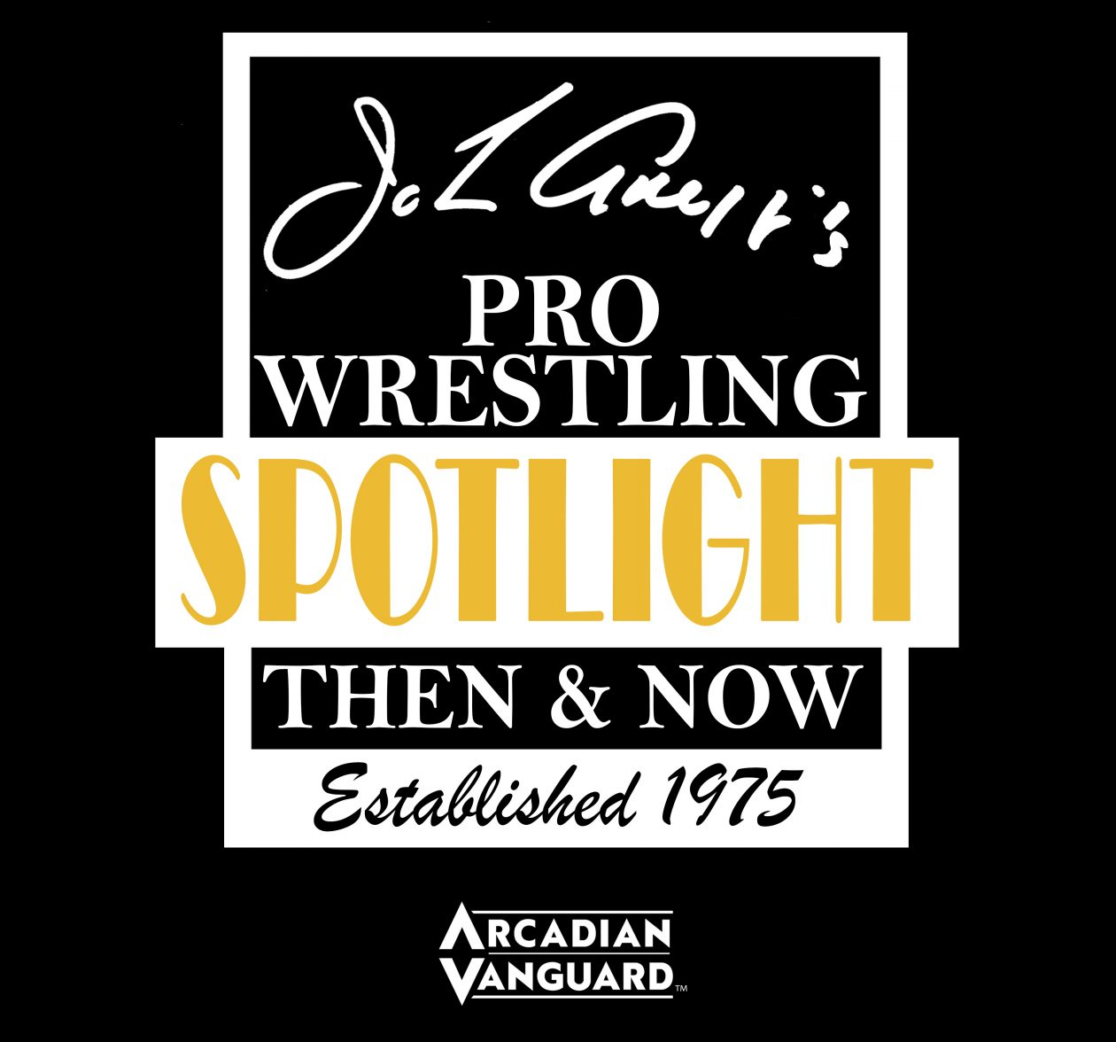 John Arezzi's Pro Wrestling Spotlight Then & Now